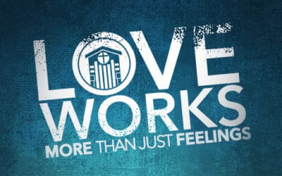 Love Works in Your Relationships – Part 1