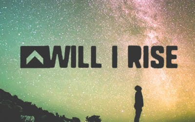 Will I Rise?